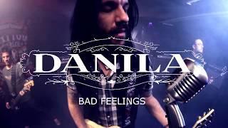 Danila - Bad Feelings