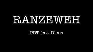 PDT feat. Diens - Ranzeweh