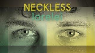 Neckless - Lorelei (single 2014)