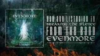 Evenmore - Breaking The Silence (lyric video)