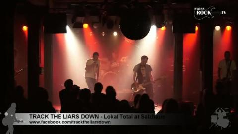Track The Liars Down - Live at Lokal Total 2015