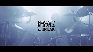Peace Is Just A Break- Peace Is Just A Break