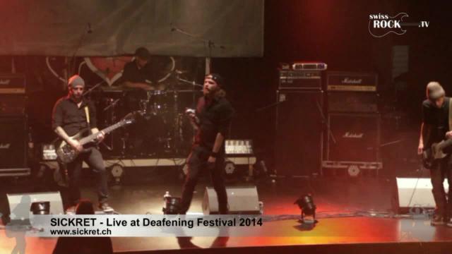 Sickret - Live at Deafening Festival 2014