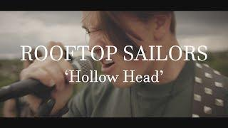 Rooftop Sailors - Hollow Head